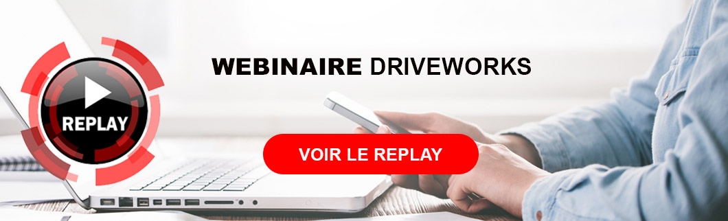 replay webinaire driveworks