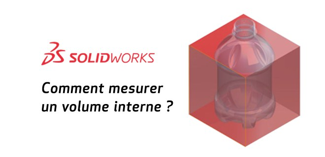 mesurer-volume interne-solidworks