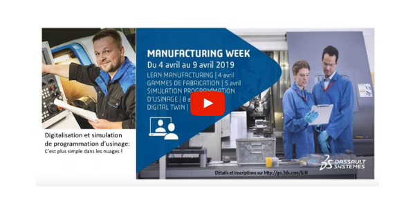 Webinaire Delmia machining - digitalisation et simulation de programmation d'usinage