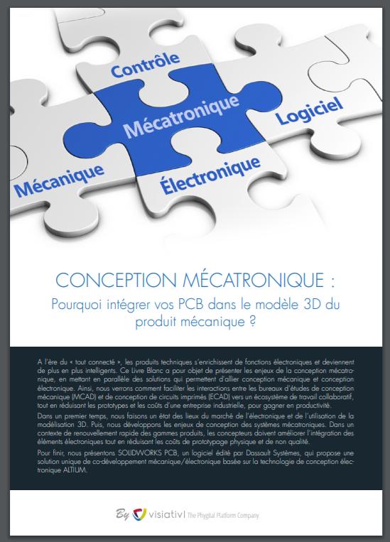 Conception mécatronique : pourquoi intégrer vos PCB dans le modèle 3D du produit mécanique ?
