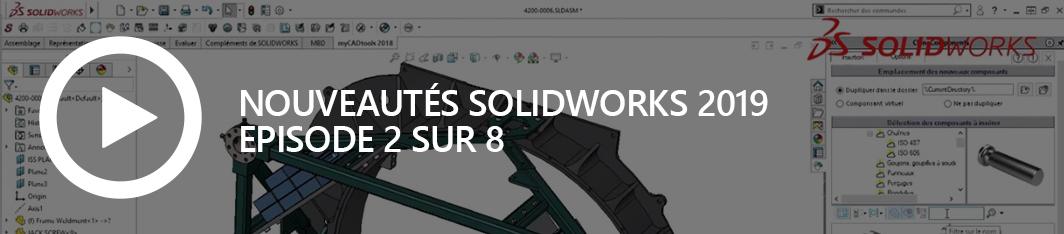 Nouveautés SOLIDWORKS 2019 - episode 2 - avatar site