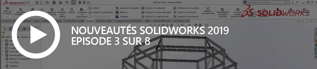 Nouveautés SOLIDWORKS 2019 - episode 3 - avatar site