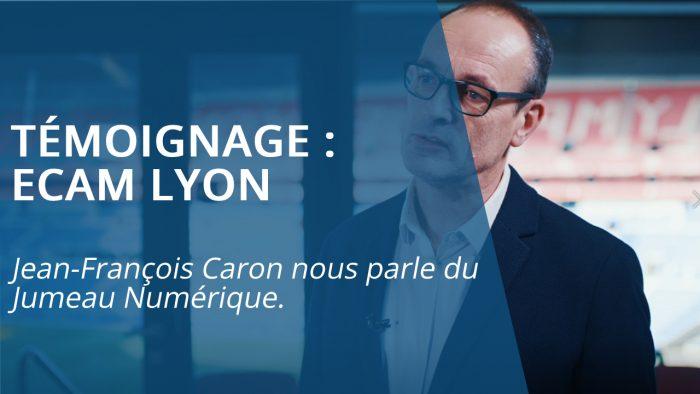 Témoignage ECAM Lyon Jumeau numérique