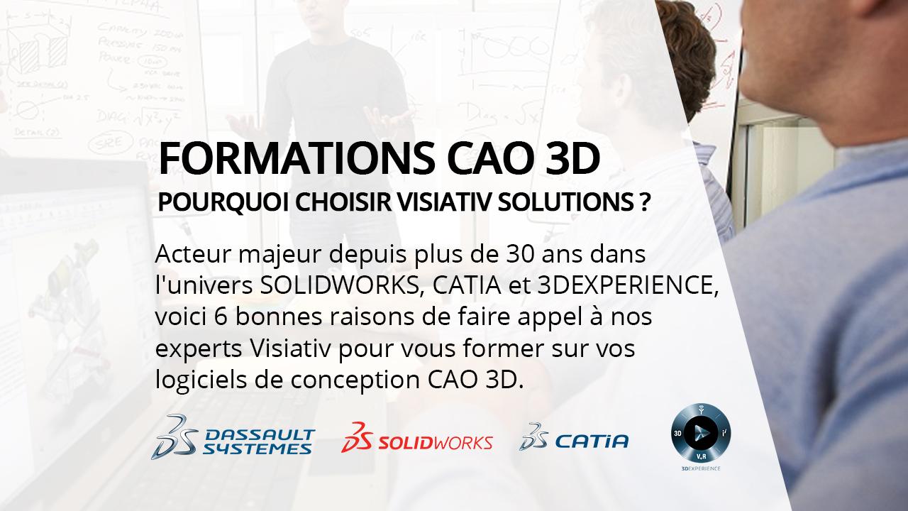 6 bonnes raisons de choisir votre formations cao 3D chez visiativ solutions
